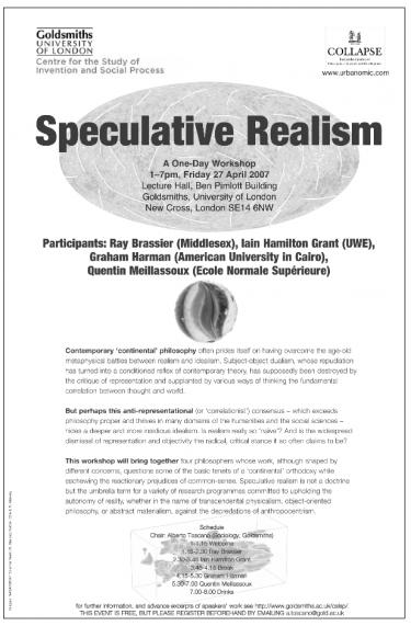 Poster for the Speculative Realism Conference in 2007 at Goldsmiths.