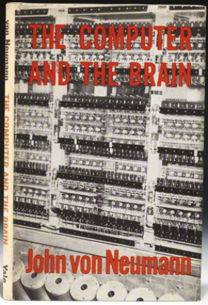"Original cover to John von Neumann's ""The Computer and the Brain."" Source: http://www.baumanrarebooks.com"
